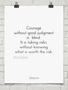 Courage without judgment