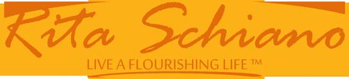 Rita Schiano - Live A Flourishing Life